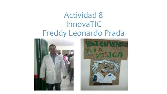 Actividad 8 InnovaTIC Freddy Leonardo Prada