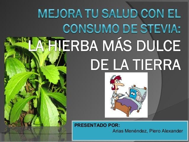 PRESENTADO POR: Arias Menéndez, Piero Alexander