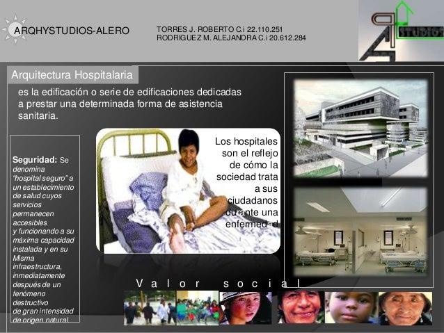 TORRES J. ROBERTO C.i 22.110.251 RODRIGUEZ M. ALEJANDRA C.i 20.612.284 es la edificación o serie de edificaciones dedicada...
