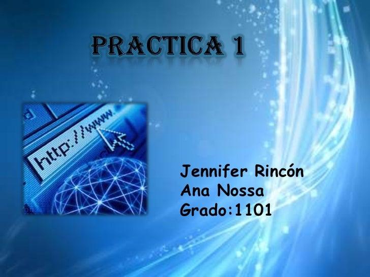 Jennifer RincónAna NossaGrado:1101