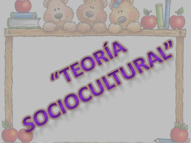 INTRODUCCION • El paradigma sociocultural desarrollado por L. S. Vigotsky a partir de la década de 1920. • En su etapa sov...