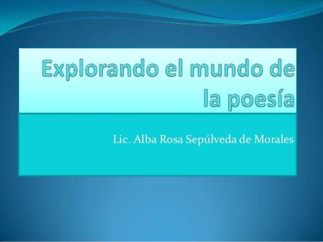 Lic. Alba Rosa Sepúlveda de Morales
