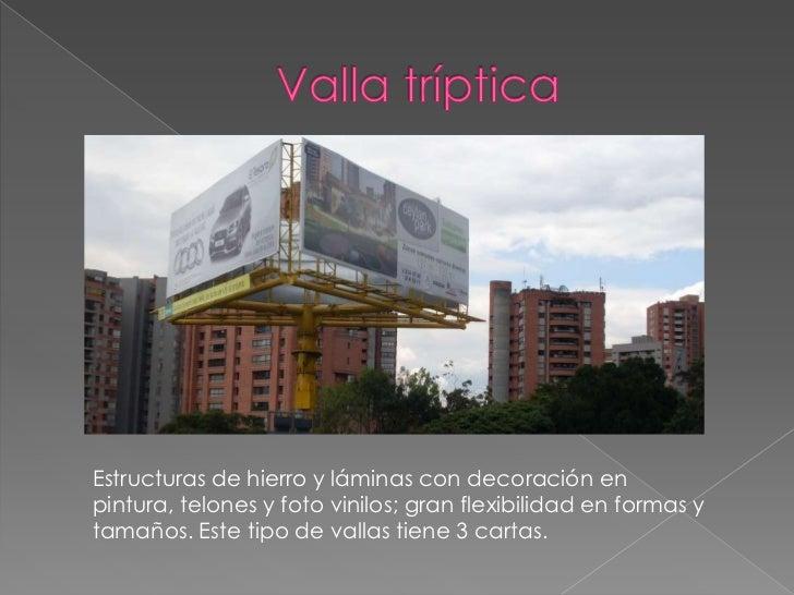 Valla tríptica<br />Estructuras de hierro y láminas con decoración en pintura, telones y foto vinilos; gran flexibilidad e...
