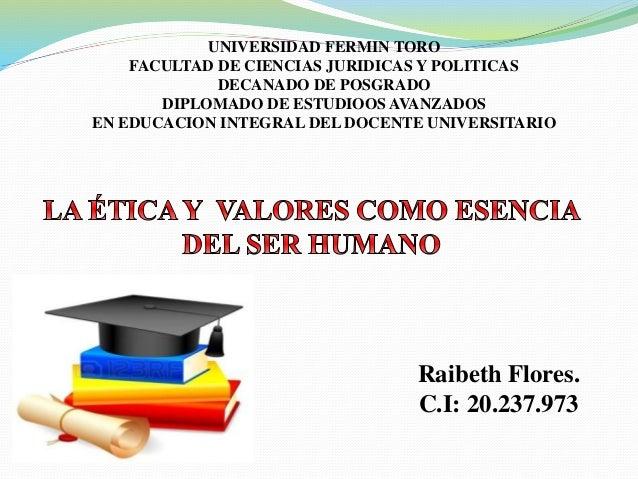 UNIVERSIDAD FERMIN TORO FACULTAD DE CIENCIAS JURIDICAS Y POLITICAS DECANADO DE POSGRADO DIPLOMADO DE ESTUDIOOS AVANZADOS E...