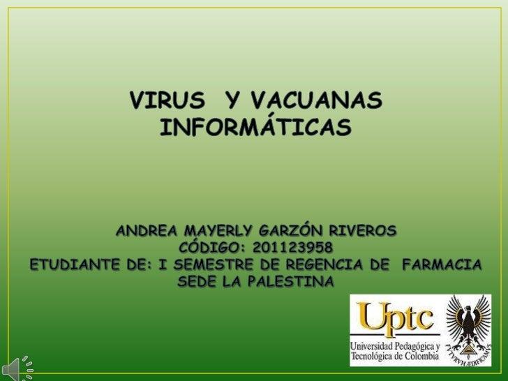 VIRUS Y VACUNA             INFORMATICASCONCEPTO                     CARACTERÍSTICAS   TIPOS DE VIRUS    TIPOS DE VACUNAS