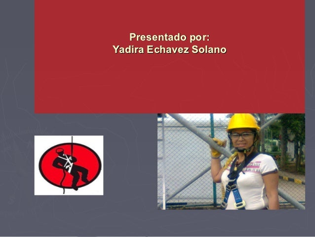 Presentado por:Yadira Echavez Solano