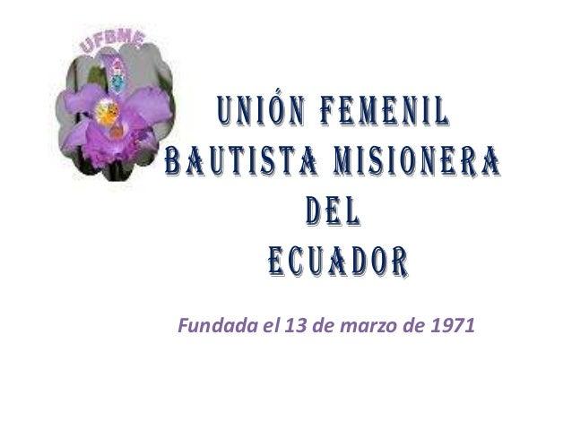 Fundada el 13 de marzo de 1971
