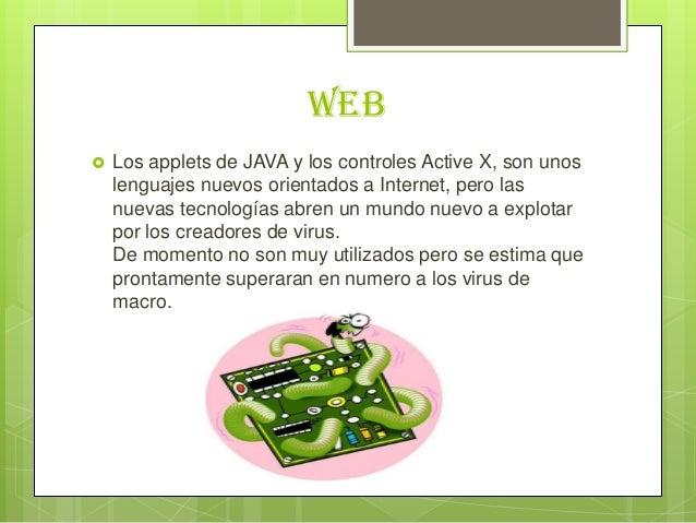 Web Los applets de JAVA y los controles Active X, son unoslenguajes nuevos orientados a Internet, pero lasnuevas tecnolog...