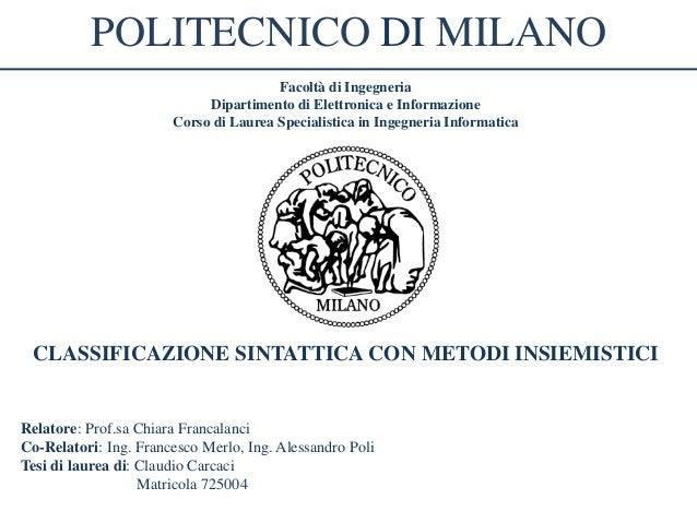 POLITECNICO DI MILANO                                       Facoltà di Ingegneria                            Dipartimento ...