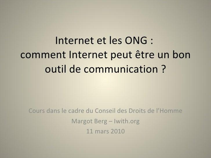 Internet et les ONG :  comment Internet peut être un bon outil de communication ? Cours dans le cadre du Conseil des Droit...