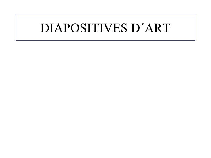 DIAPOSITIVES D´ART