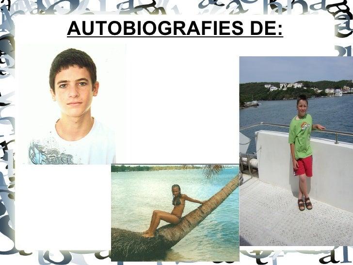 AUTOBIOGRAFIES DE: