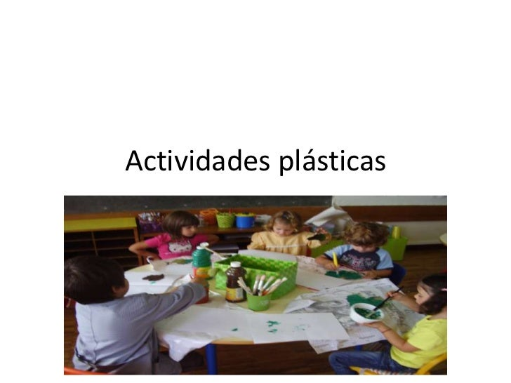 Actividades plásticas<br />