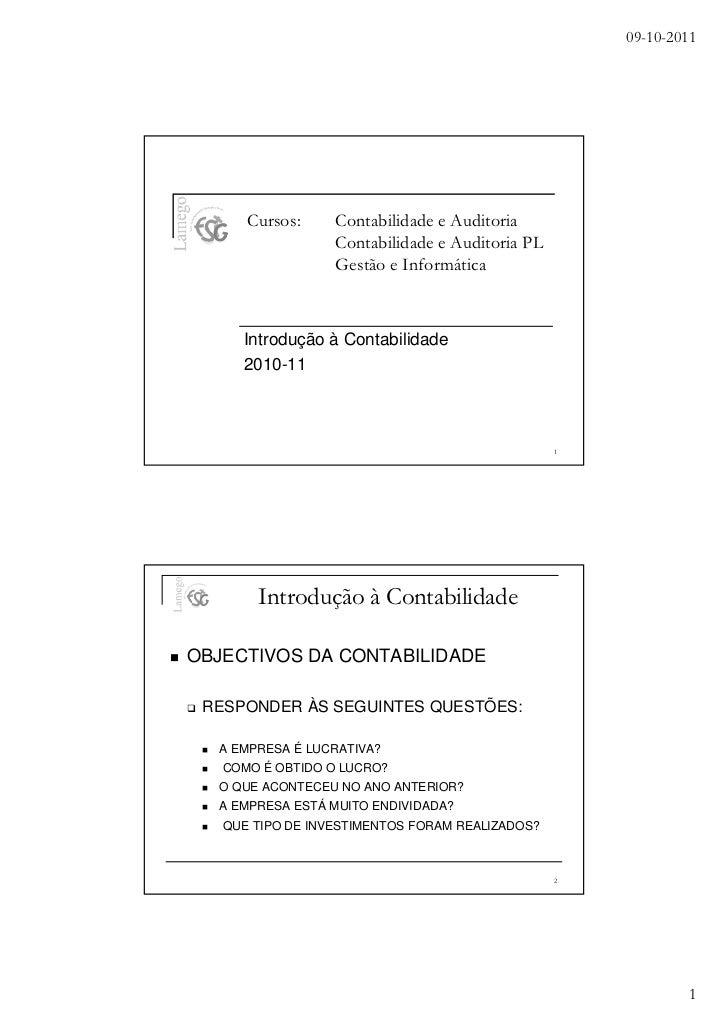 09-10-2011      Cursos:     Contabilidade e Auditoria                  Contabilidade e Auditoria PL                  Gestã...