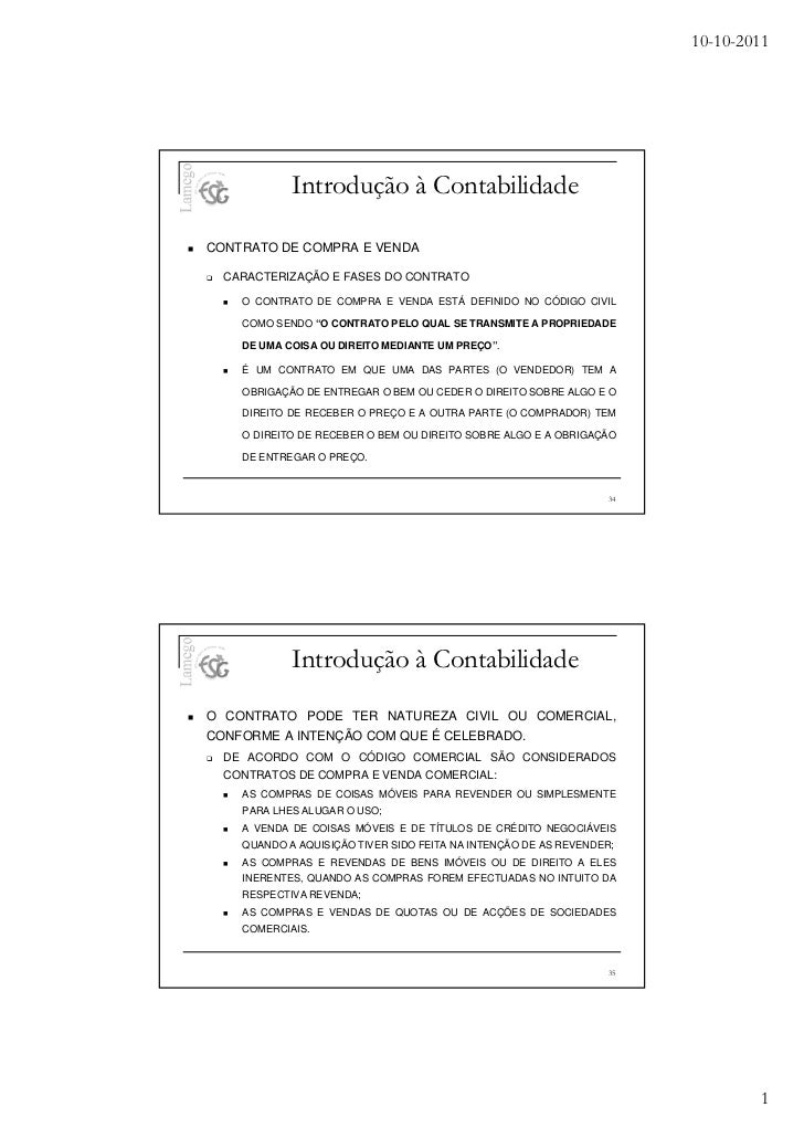 10-10-2011            Introdução à ContabilidadeCONTRATO DE COMPRA E VENDA  CARACTERIZAÇÃO E FASES DO CONTRATO    O CONTRA...
