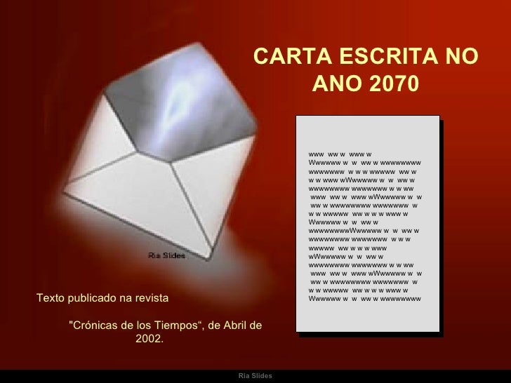 CARTA ESCRITA NO ANO 2070 www  ww w  www w Wwwwww w  w  ww w wwwwwwww wwwwwww  w w w wwwww  ww w w w www wWwwwww w  w  ww ...