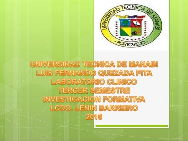 LINEAS DE INVESTIGACION DE LA CARRERA DE LABORATORIO CLINICO  Salud y gestión ambiental  Fortalecimiento de laboratorios...