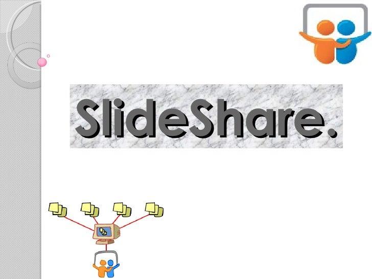 SlideShare.