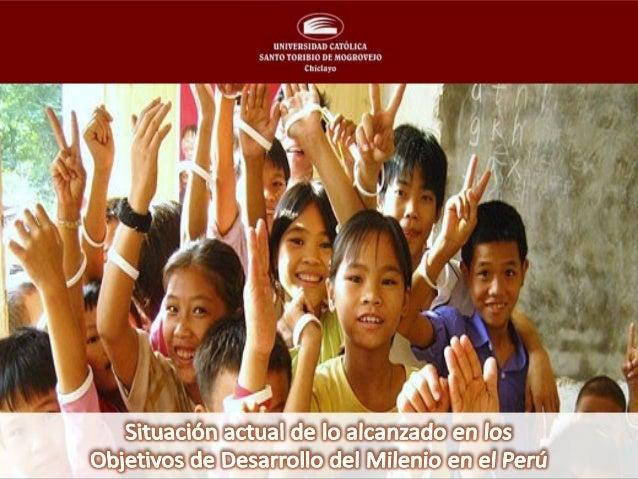 Índice 1.Resumen / Abstract. 2.Introducción. 3.Objetivos Del Nuevo Milenio en el Perú. 3.1. Erradicar la pobreza extrema y...
