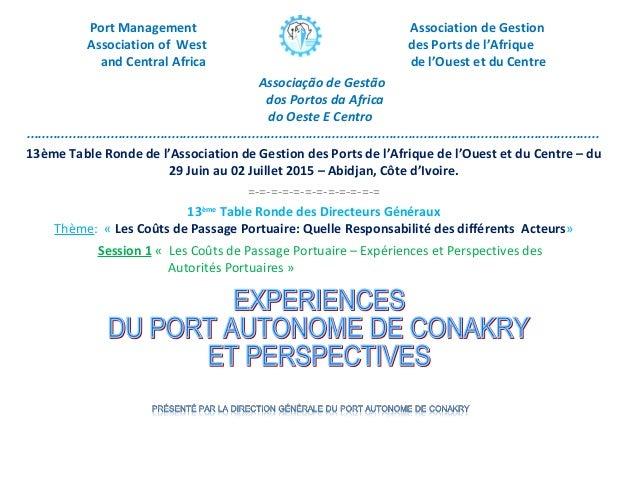Experiences du port autonome de conakry et perspectives - Port autonome du centre et de l ouest ...