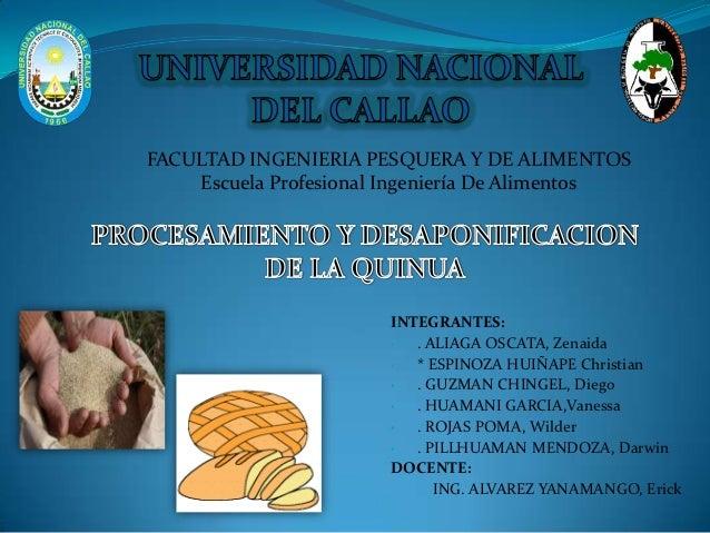 FACULTAD INGENIERIA PESQUERA Y DE ALIMENTOS    Escuela Profesional Ingeniería De Alimentos                       INTEGRANT...