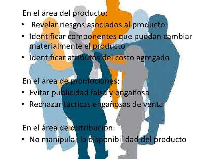 En el área del producto:• Revelar riesgos asociados al producto• Identificar componentes que puedan cambiar  materialmente...