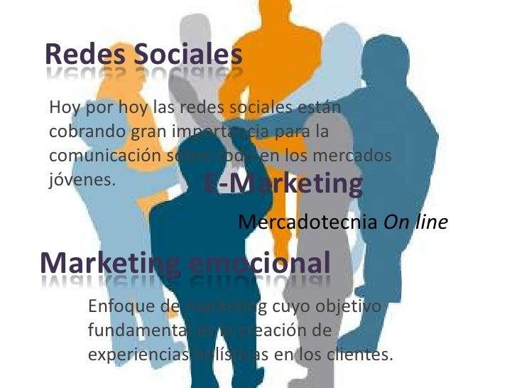 Redes SocialesHoy por hoy las redes sociales estáncobrando gran importancia para lacomunicación sobre todo en los mercados...
