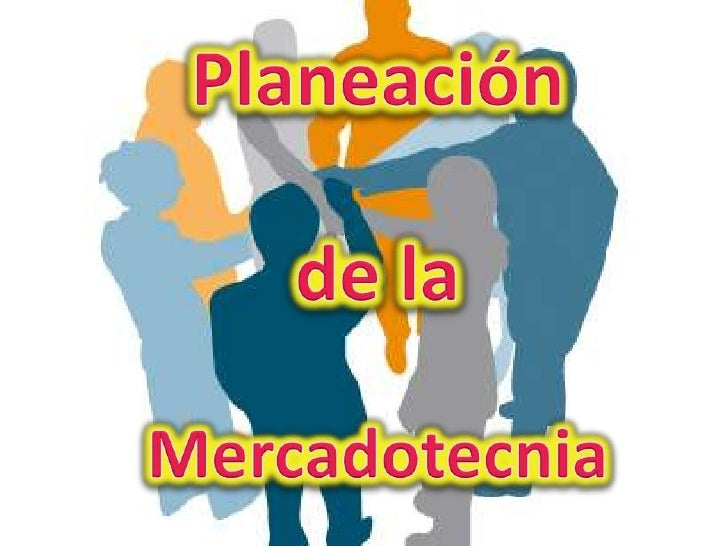 Etapas de la Planeación de la             MercadotecniaEtapa No Planeada   Etapa del Sistema de   Presupuestos      *Etapa...