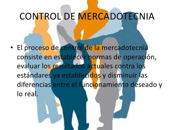Establecimiento de normas de              actuaciónMedidas de eficacia•Reflejan el grado en que se alcanzan las metas.Medi...