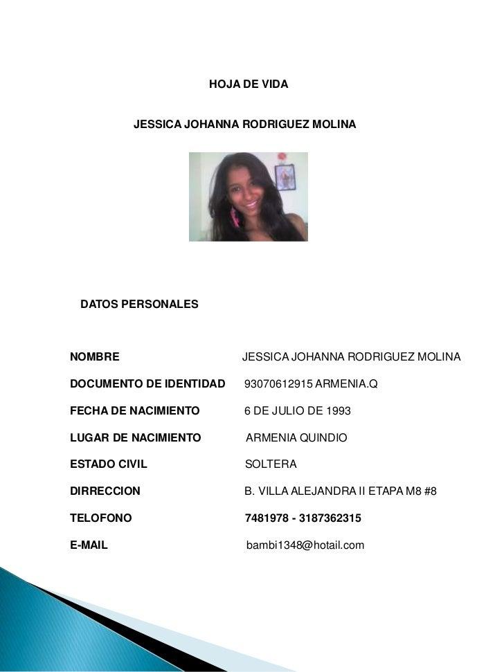 HOJA DE VIDA<br />  JESSICA JOHANNA RODRIGUEZ MOLINA<br />DATOS PERSONALES<br />NOMBRE          ...