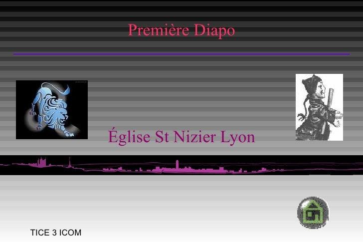 Première Diapo Église St Nizier Lyon