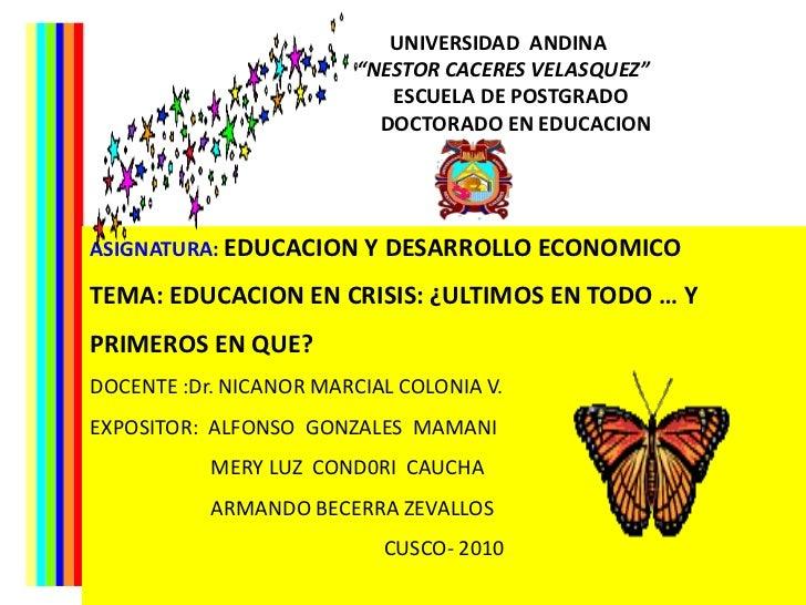 """UNIVERSIDAD  ANDINA<br />  """"NESTOR CACERES VELASQUEZ""""  <br />     ESCUELA DE POSTGRADO<br />       DOCTORADO EN EDUCACION<..."""