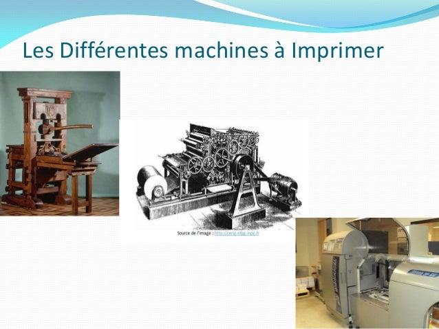 Les Différentes machines à Imprimer