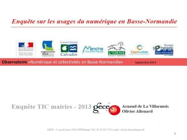 1 Observatoire «Numérique et collectivités en Basse-Normandie» Septembre 2014