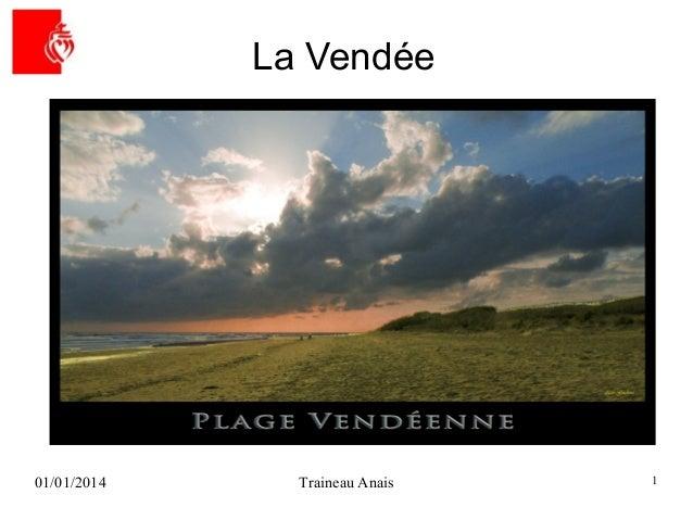 La Vendée  01/01/2014  Traineau Anais  1
