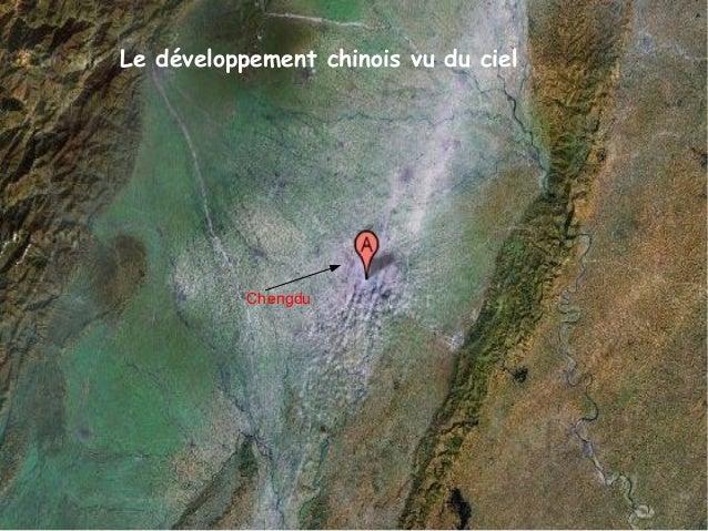 Le développement chinois vu du ciel Chengdu