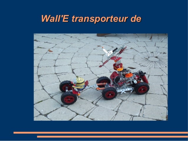 Wall'E transporteur de