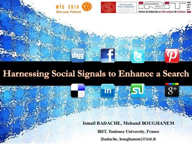 Ismaïl BADACHE, Mohand BOUGHANEM IRIT, Toulouse University, France {badache, boughanem}@irit.fr Warsaw, Poland