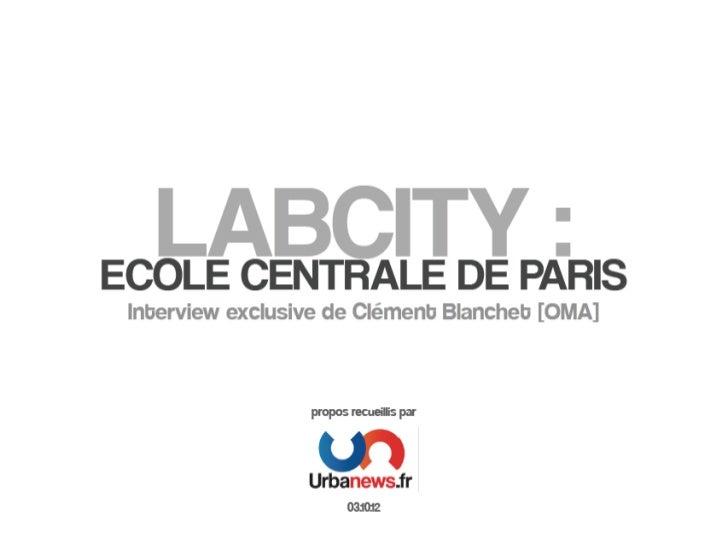 OMA dévoile LabCity : le projet de l'Ecole Centrale de Paris à Saclay