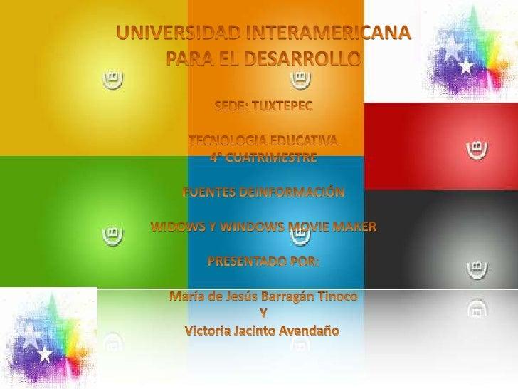 UNIVERSIDAD INTERAMERICANA<br />PARA EL DESARROLLO<br />SEDE: TUXTEPEC<br />TECNOLOGIA EDUCATIVA<br />4° CUATRIMESTRE<br /...