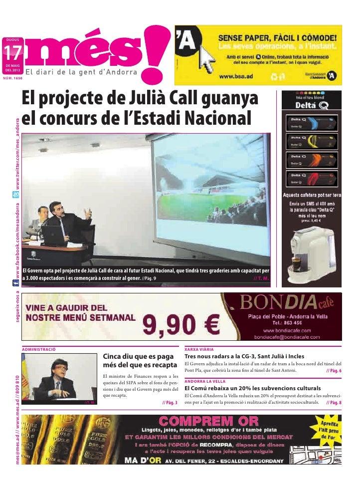 DIJOUS17 DE MAIG DEL 2012NÚM. 1650                                           El projecte de Julià Call guanya             ...