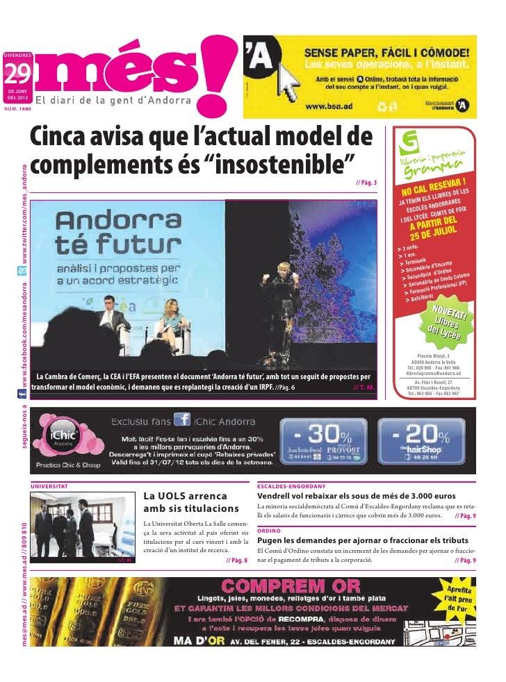 DIVENDRES29 DE JUNY DEL 2012NÚM. 1680                                           Cinca avisa que l'actual model de         ...