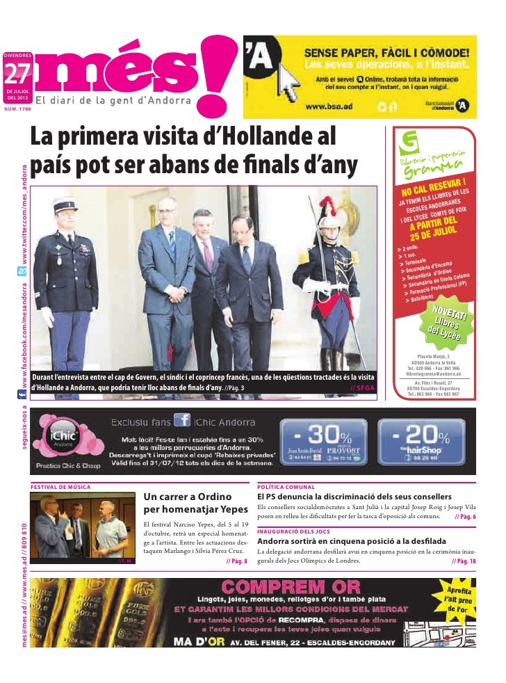 DIVENDRES27DE JULIOLDEL 2012NÚM. 1700                                           La primera visita d'Hollande al           ...