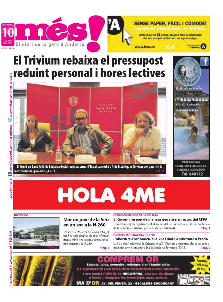 DIVENDRES10 D'AGOST DEL 2012NÚM. 1710                                           El Trivium rebaixa el pressupost          ...