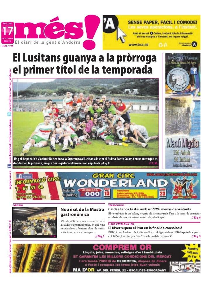 DILLUNS17DE SETEMBRE  DEL 2012NÚM. 1735                                            El Lusitans guanya a la pròrroga       ...