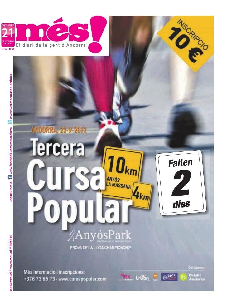 deL 2012mes@mes.ad // www.mes.ad // 809 810     segueix-nos a   www.facebook.com/mesandorra   www.twitter.com/mes_andorra ...