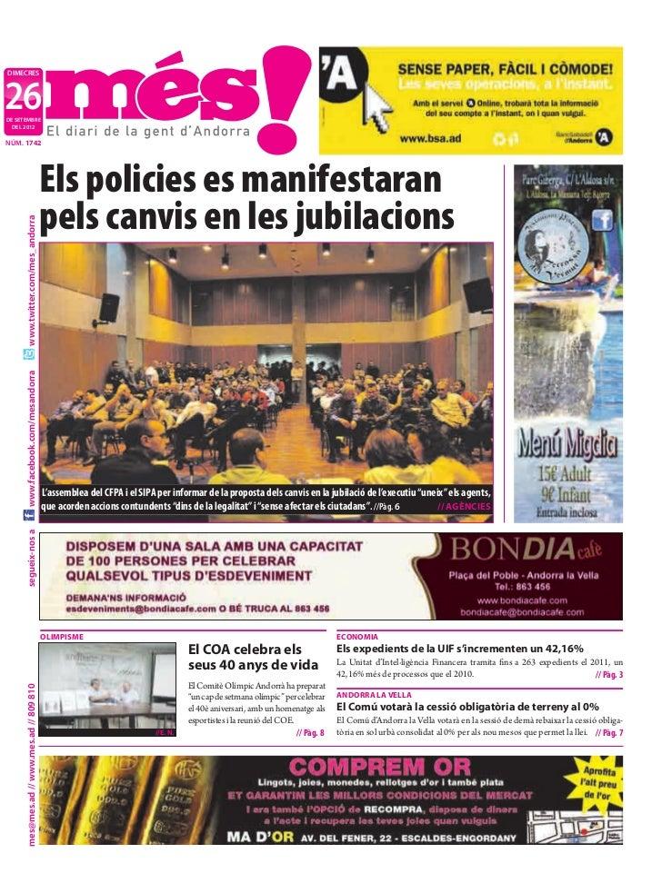 DIMECRES26DE SETEMBRE  DEL 2012NÚM. 1742                                            Els policies es manifestaran          ...