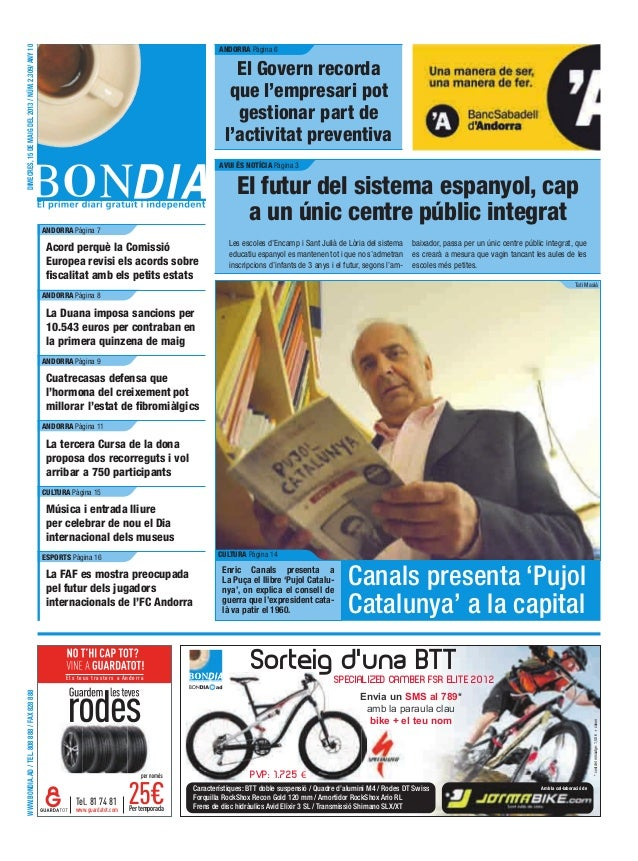WWW.BONDIA.AD/TEL.808888/FAX828888DIMECRES,15DEMAIGDEL2013/NÚM.2.309/ANY10Els teus trasters a AndorraPertemporadawww.guard...