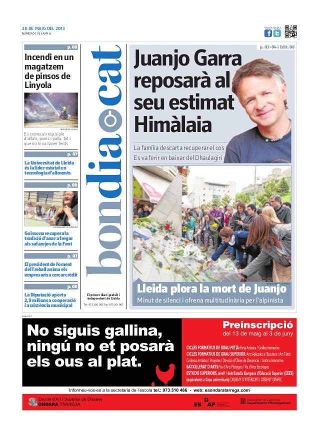 28 DE MAIG DEL 2013Tel.: 973 260 065 Fax: 973 261 067El primer diari gratuït iindependent de LleidaVisita'ns també a:Es cr...