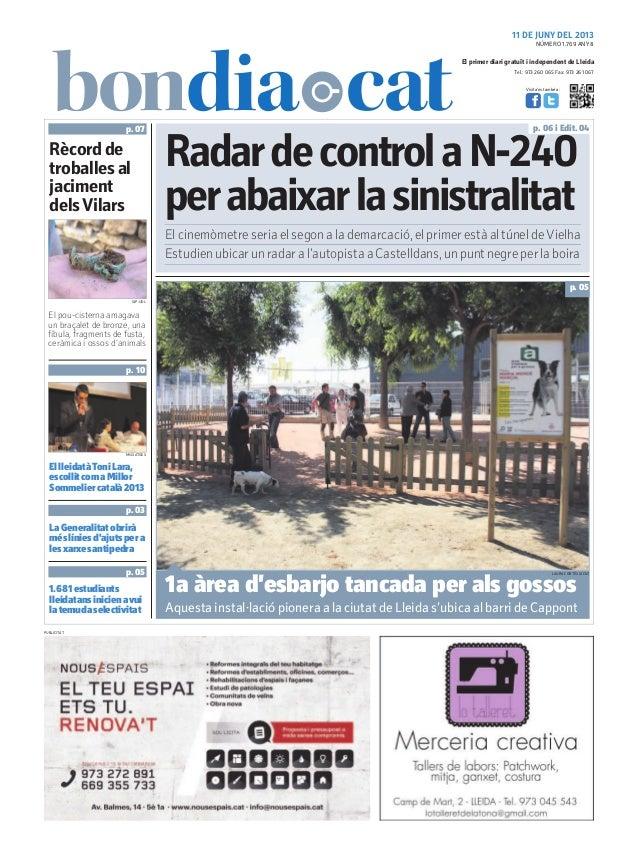 Tel.: 973 260 065 Fax: 973 261 067El primer diari gratuït i independent de LleidaVisita'ns també a:11 DE JUNY DEL 2013Rada...